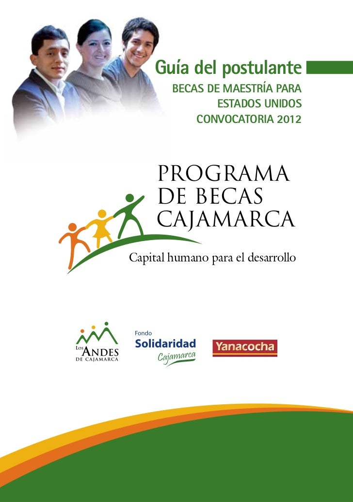 Guía del postulante         BECAS DE MAESTRÍA PARA                 ESTADOS UNIDOS             CONVOCATORIA 2012     PROGRA...