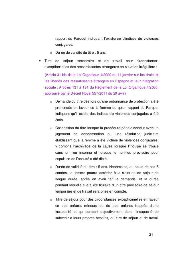 rapport du Parquet indiquant l'existence d'indices de violences            conjugales.       o Durée de validité du titre ...