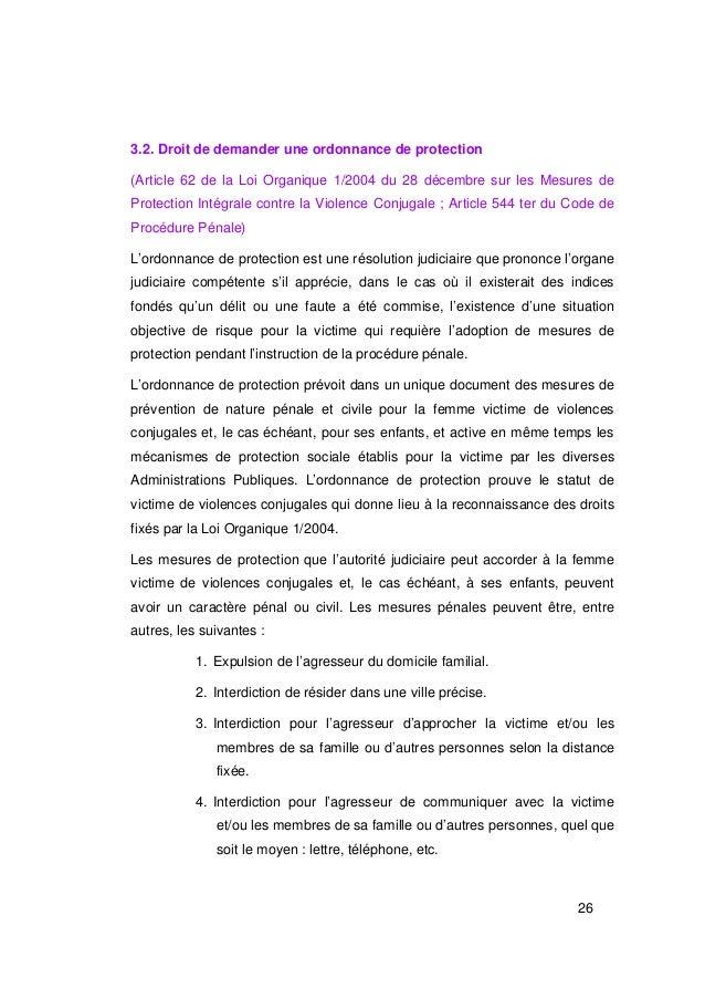 3.2. Droit de demander une ordonnance de protection(Article 62 de la Loi Organique 1/2004 du 28 décembre sur les Mesures d...