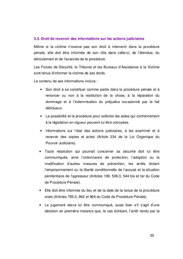 3.5. Droit de recevoir des informations sur les actions judiciairesMême si la victime n'exerce pas son droit à intervenir ...