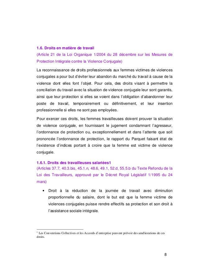 1.6. Droits en matière de travail(Article 21 de la Loi Organique 1/2004 du 28 décembre sur les Mesures deProtection Intégr...