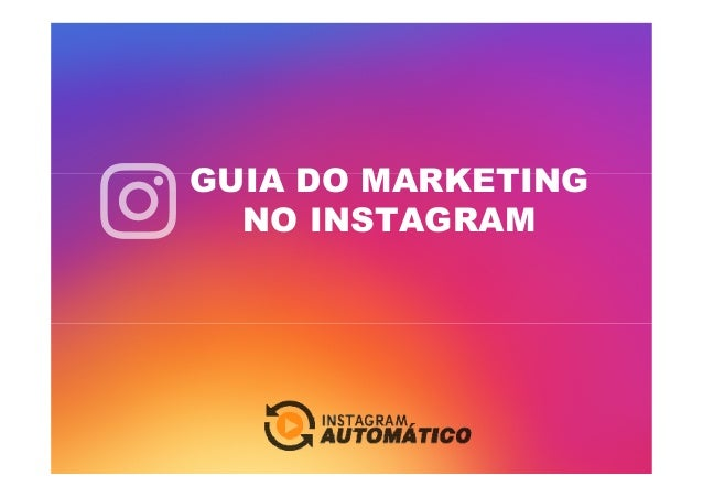 GUIA DO MARKETING NO INSTAGRAM