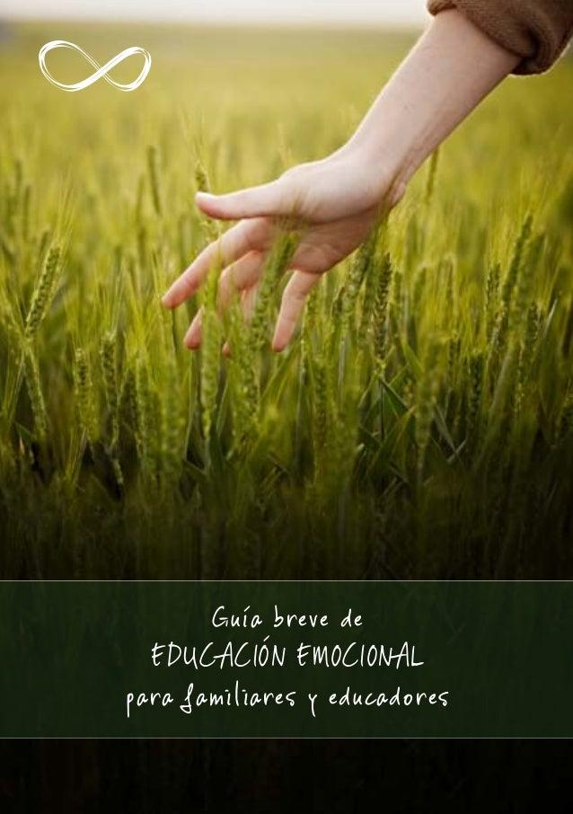 Guía breve de EDUCACIÓN EMOCIONAL para familiares y educadores