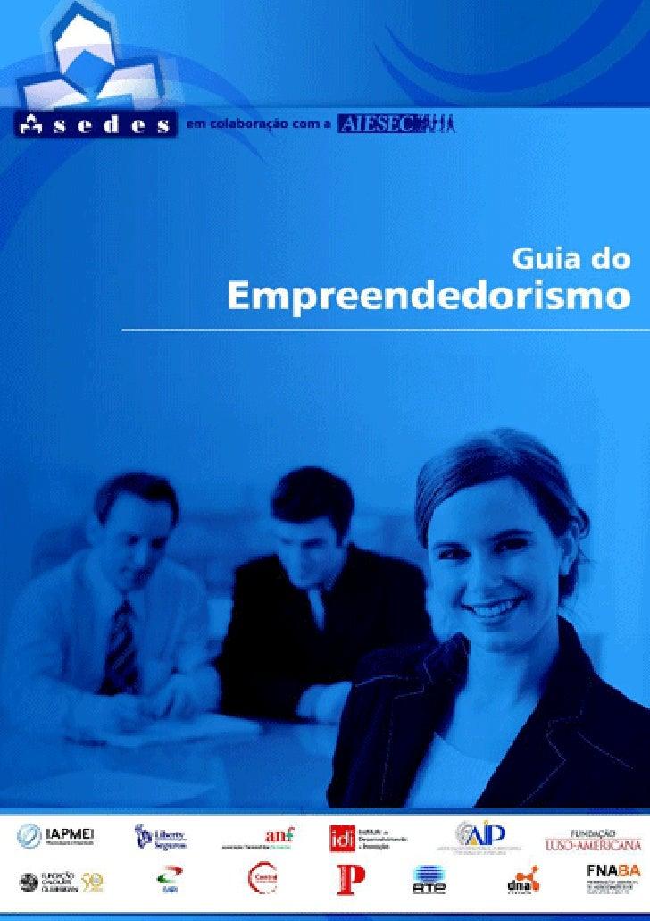 Ficha Técnica  Titulo / Title          Guia do Empreendedorismo Colecção / Collection   Opúsculo da SEDES Editora         ...