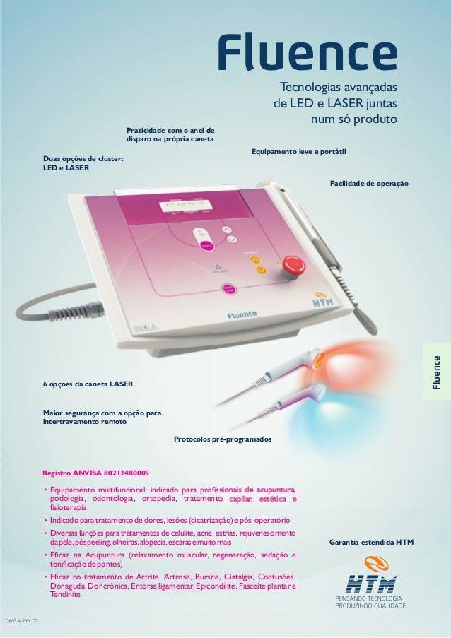 63738e5e14843 Tecnologias avançadas de LED e LASER juntas num só produto Fluence Garantia  estendida HTM Equipamento multifuncional ...