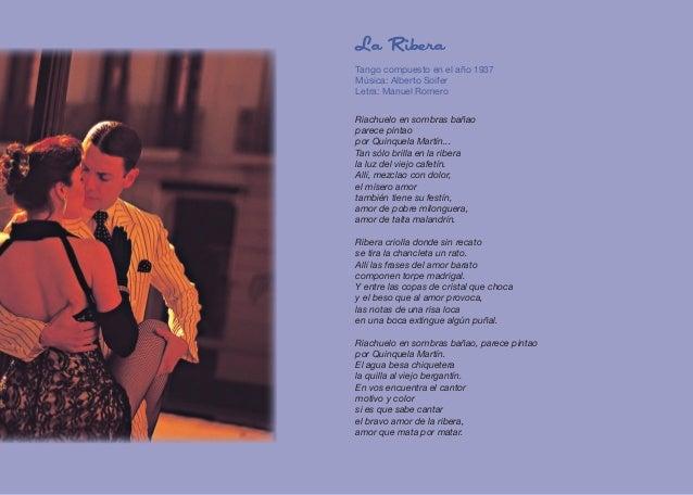 La Ribera Tango compuesto en el año 1937 Música: Alberto Soifer Letra: Manuel Romero Riachuelo en sombras bañao parece pin...