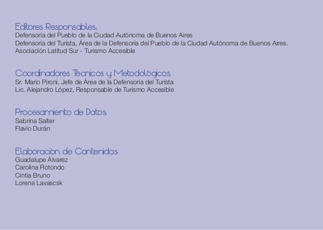 Editores Responsables: Defensoría del Pueblo de la Ciudad Autónoma de Buenos Aires Defensoría del Turista, Área de la Defe...