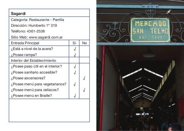 Sagardi Categoría: Restaurante - Parrilla Dirección: Humberto 1º 319 Teléfono: 4361-2538 Sitio Web: www.sagardi.com.ar En...