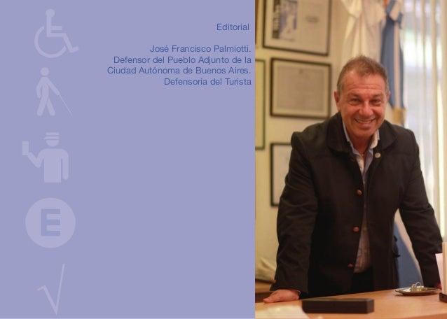 Editorial José Francisco Palmiotti. Defensor del Pueblo Adjunto de la Ciudad Autónoma de Buenos Aires. Defensoría del Turi...