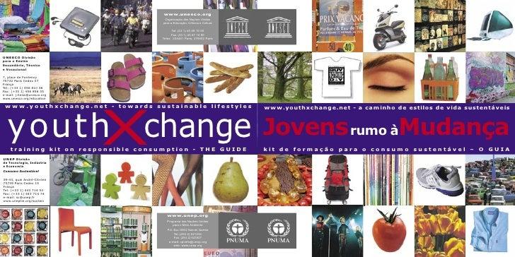 www.youthxchange.net - a caminho de estilos de vida sustentáveis    Jovens rumo àMudança kit de formação para o consumo su...