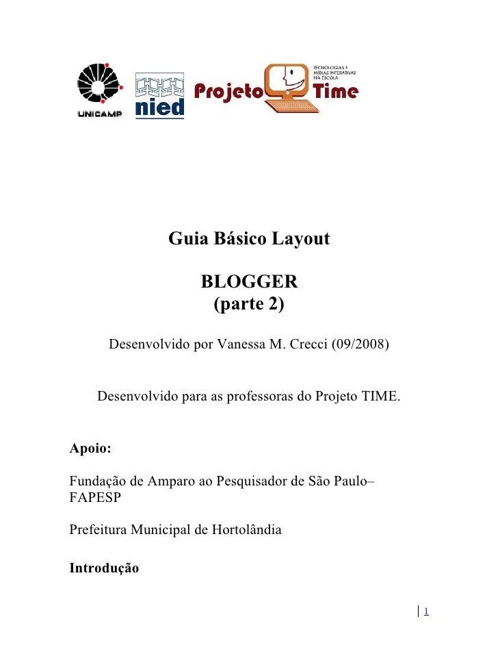Guia Básico Layout                       BLOGGER                       (parte 2)       Desenvolvido por Vanessa M. Crecci ...