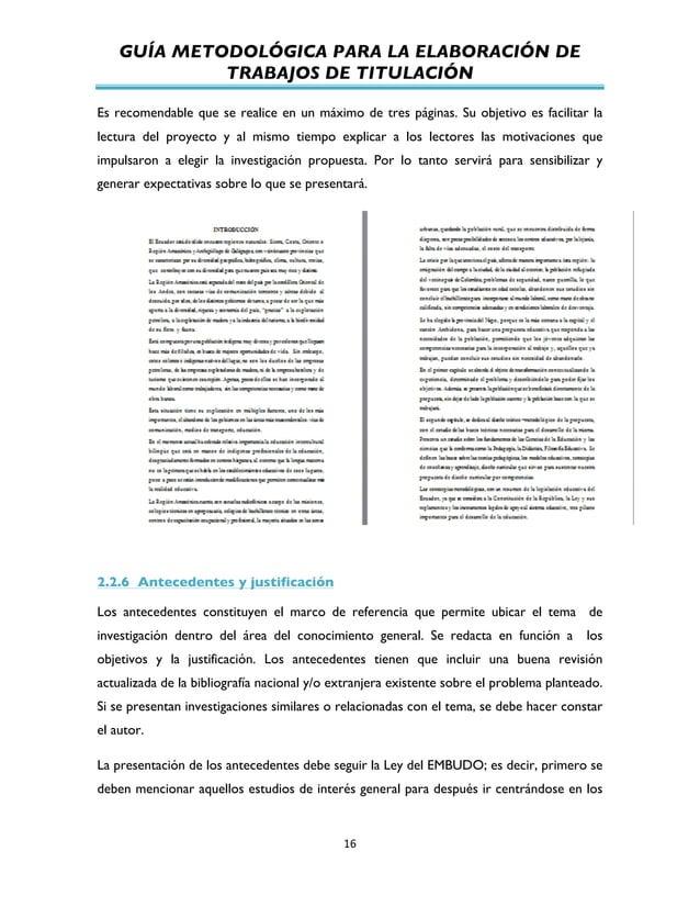 GUÍA METODOLÓGICA PARA LA ELABORACIÓN DE TRABAJOS DE TITULACIÓN          16   Es recomendable que se realice en un...