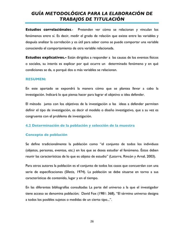 GUÍA METODOLÓGICA PARA LA ELABORACIÓN DE TRABAJOS DE TITULACIÓN          26   Estudios correlaciónales.- Pretenden...
