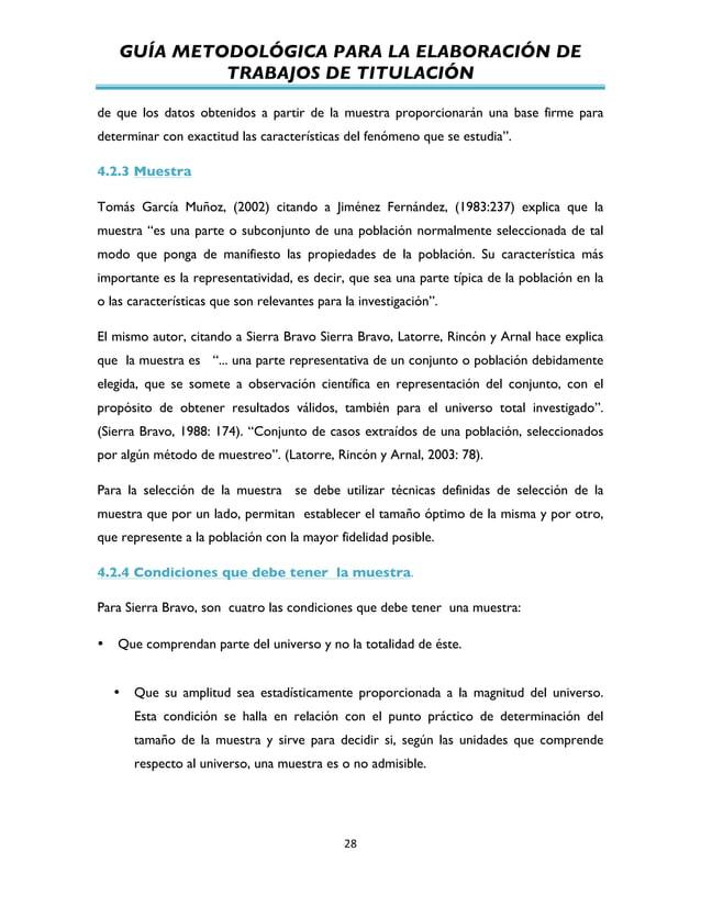 GUÍA METODOLÓGICA PARA LA ELABORACIÓN DE TRABAJOS DE TITULACIÓN          28   de que los datos obtenidos a partir ...