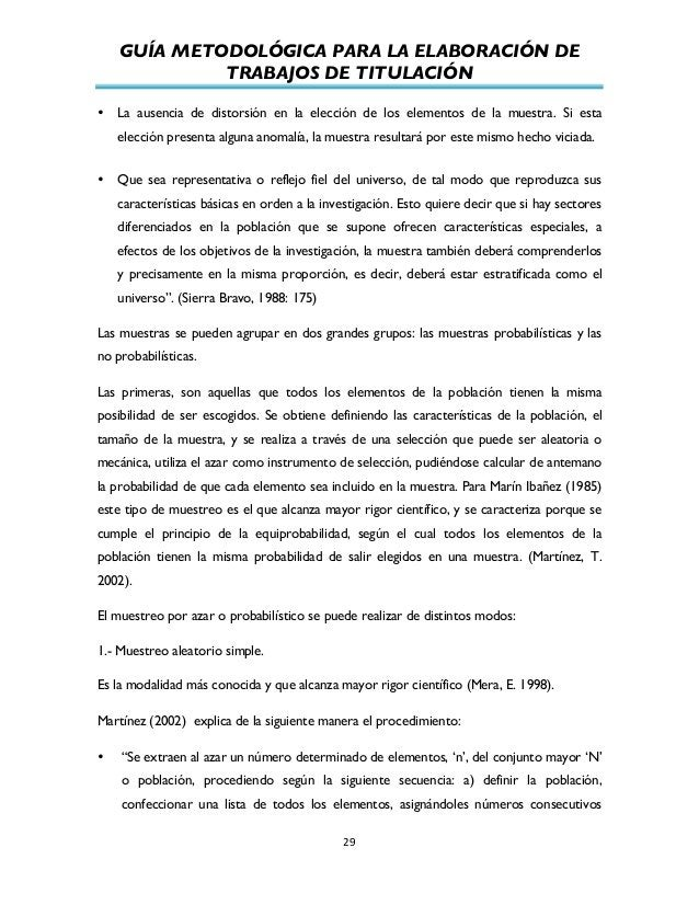 GUÍA METODOLÓGICA PARA LA ELABORACIÓN DE TRABAJOS DE TITULACIÓN          29   • La ausencia de distorsión en la el...