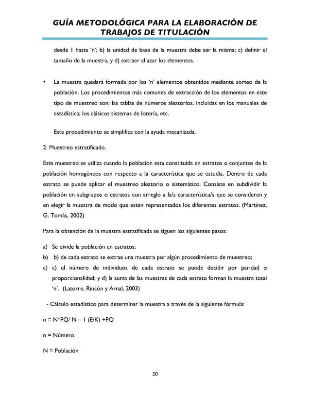 GUÍA METODOLÓGICA PARA LA ELABORACIÓN DE TRABAJOS DE TITULACIÓN          30   desde 1 hasta 'n'; b) la unidad de b...