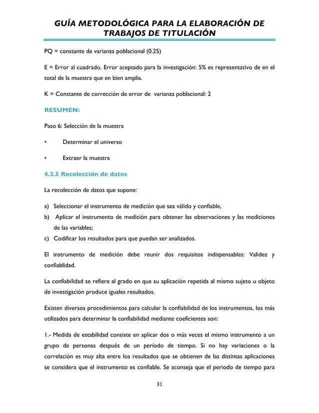 GUÍA METODOLÓGICA PARA LA ELABORACIÓN DE TRABAJOS DE TITULACIÓN          31   PQ = constante de varianza poblacion...