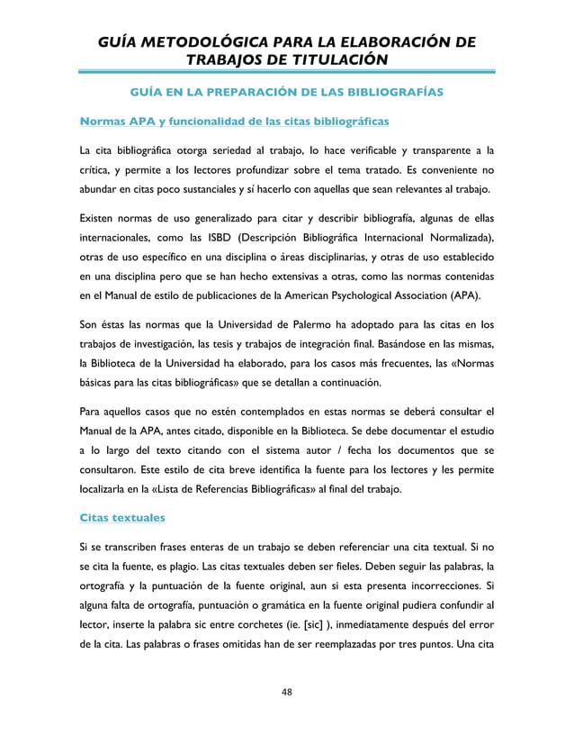 GUÍA METODOLÓGICA PARA LA ELABORACIÓN DE TRABAJOS DE TITULACIÓN          48   GUÍA EN LA PREPARACIÓN DE LAS BIBLIO...