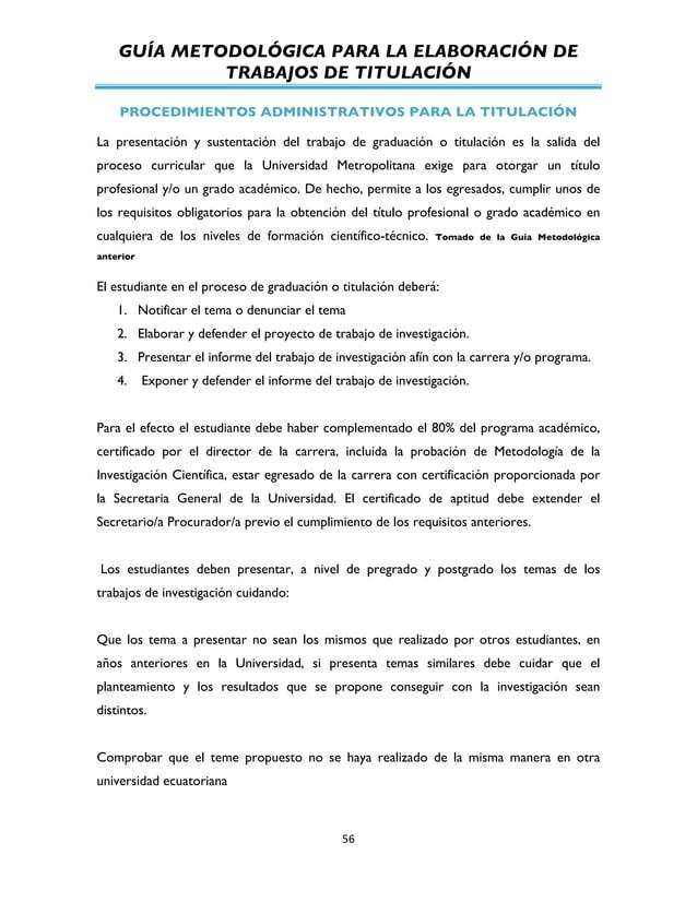 GUÍA METODOLÓGICA PARA LA ELABORACIÓN DE TRABAJOS DE TITULACIÓN          56   PROCEDIMIENTOS ADMINISTRATIVOS PARA ...