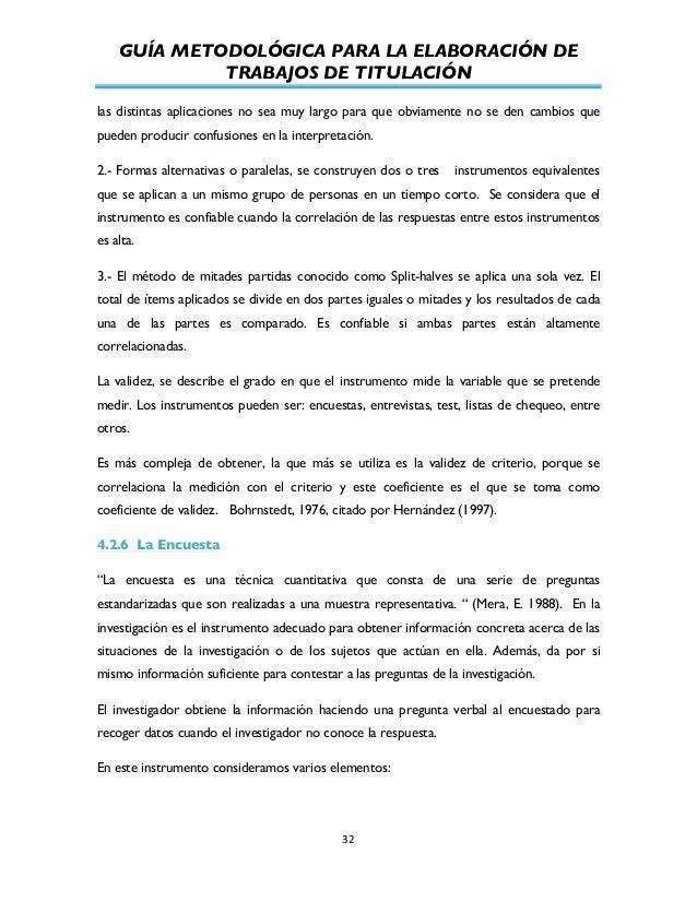 GUÍA METODOLÓGICA PARA LA ELABORACIÓN DE TRABAJOS DE TITULACIÓN          32   las distintas aplicaciones no sea mu...