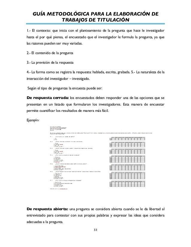 GUÍA METODOLÓGICA PARA LA ELABORACIÓN DE TRABAJOS DE TITULACIÓN          33   1.- El contexto: que inicia con el p...