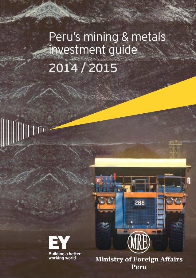 2014 / 2015 Peru's mining & metals investment guide
