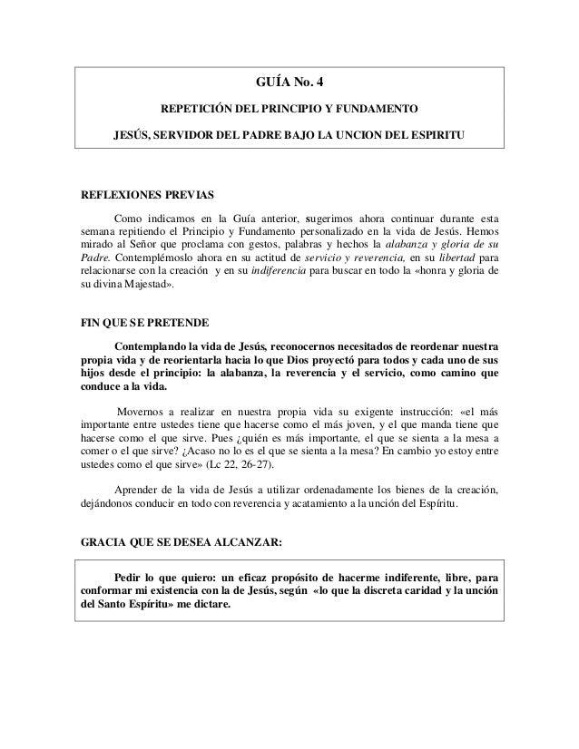 GUÍA No. 4 REPETICIÓN DEL PRINCIPIO Y FUNDAMENTO JESÚS, SERVIDOR DEL PADRE BAJO LA UNCION DEL ESPIRITU REFLEXIONES PREVIAS...