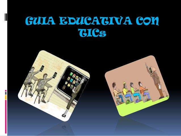 GUIA EDUCATIVA CON TICs