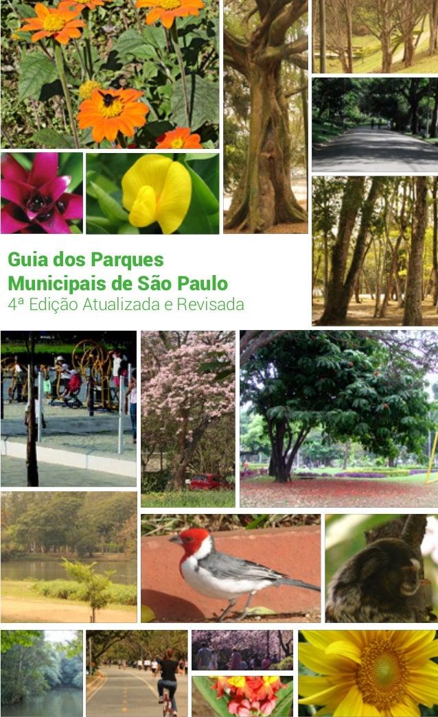 Guia dos Parques Municipais de São Paulo  4ª Edição Atualizada e Revisada