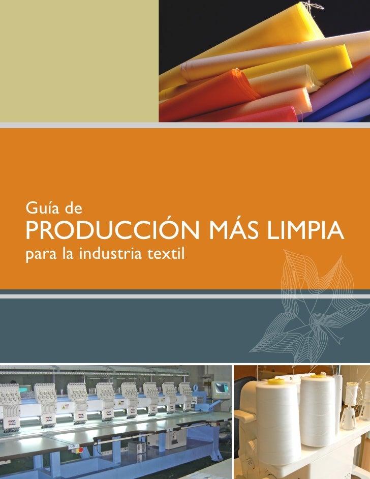 Guía de PRODUCCIÓN MÁS LIMPIA para la industria textil