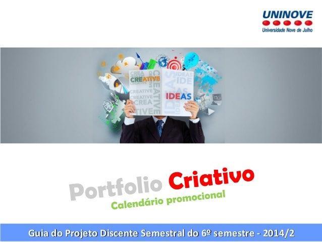 Guia do Projeto Discente Semestral do 6º semestre -2014/2