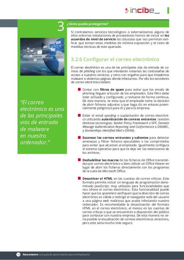 16 Ransomware: una guía de aproximación para el empresario Si contratamos servicios tecnológicos o externalizamos alguno ...