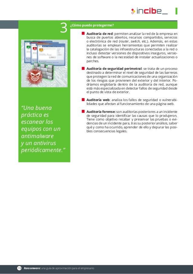 19 Ransomware: una guía de aproximación para el empresario Auditoría de red: permiten analizar la red de la empresa en bu...