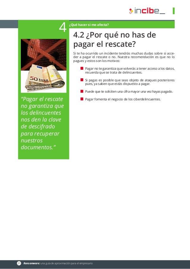 """21 Ransomware: una guía de aproximación para el empresario 4 """"Pagar el rescate no garantiza que los delincuentes nos den ..."""