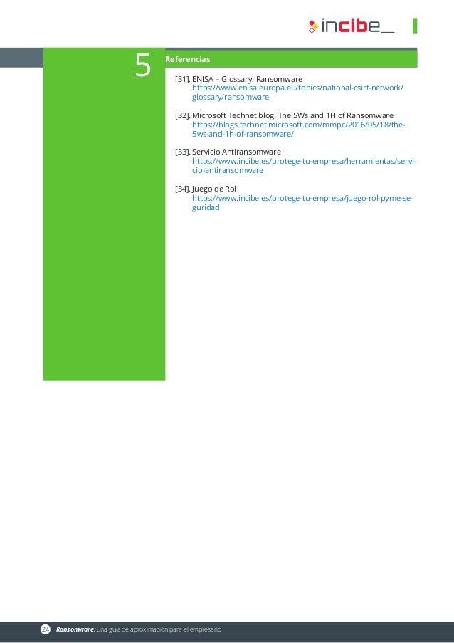 24 Ransomware: una guía de aproximación para el empresario [31].ENISA – Glossary: Ransomware https://www.enisa.europa.eu...