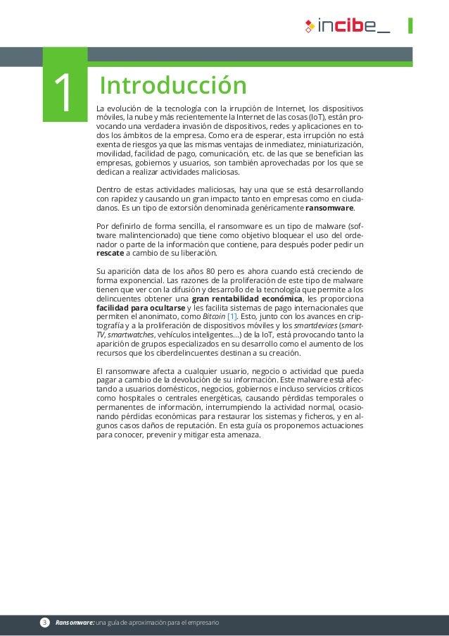 1  3 Ransomware: una guía de aproximación para el empresario Introducción La evolución de la tecnología con la irrupción...