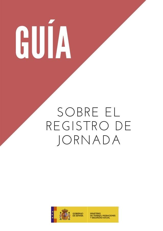 SOBRE EL REGISTRO DE JORNADA