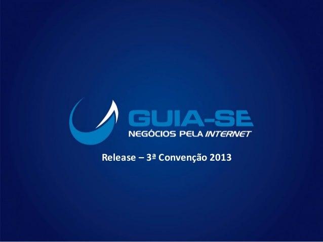Release – 3ª Convenção 2013