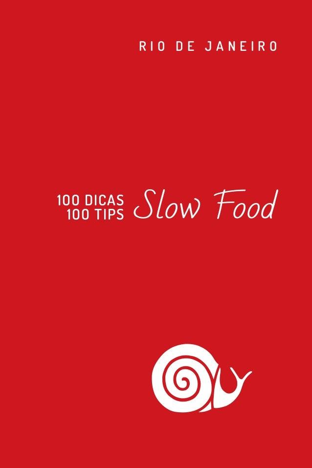 RIO DE JANEIRO1OO DICAS  1OO TIPS   Slow Food