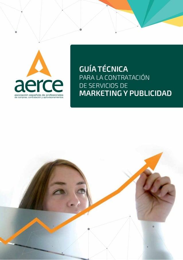 GUÍA TÉCNICA PARA LA CONTRATACIÓN DE SERVICIOS DE MARKETING Y PUBLICIDAD