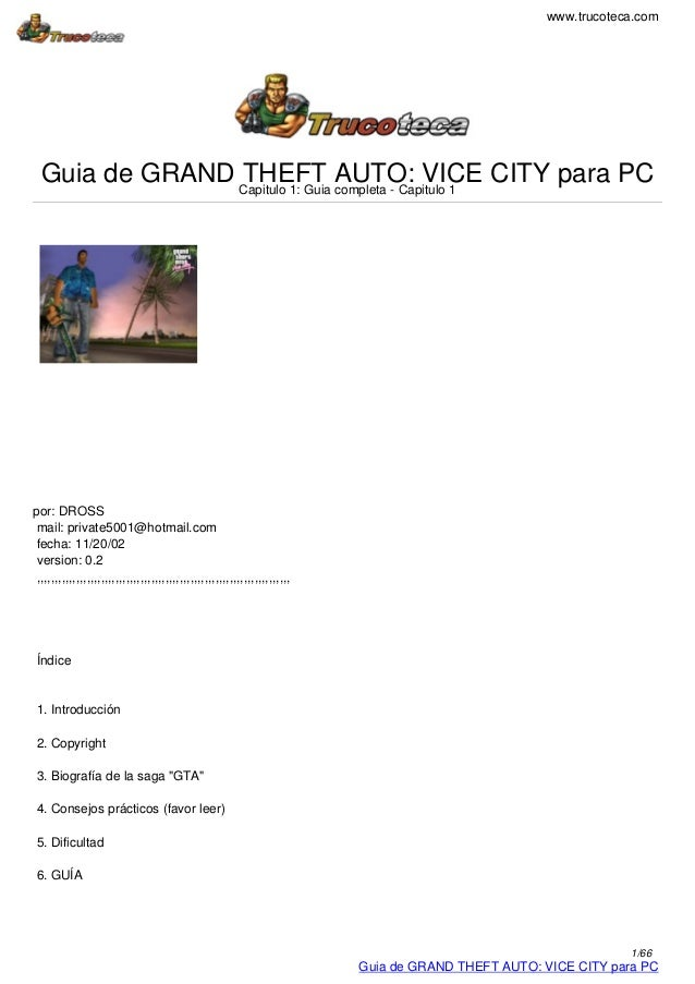 www.trucoteca.com  Guia de GRAND Capitulo 1: Guia AUTO: VICE CITY para PC                THEFT completa - Capitulo 1por: D...