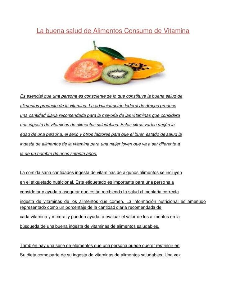 La buena salud de Alimentos Consumo de VitaminaEs esencial que una persona es consciente de lo que constituye la buena sal...