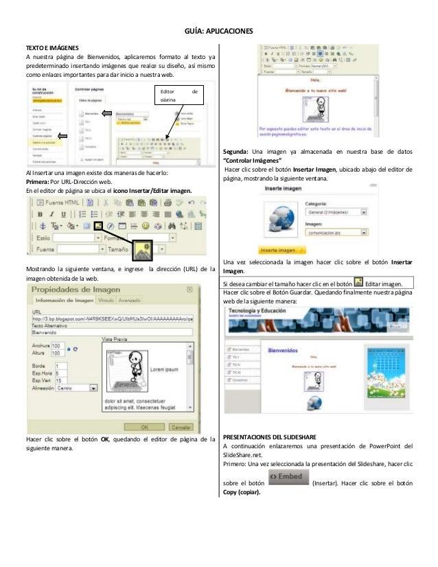 GUÍA: APLICACIONES TEXTO E IMÁGENES A nuestra página de Bienvenidos, aplicaremos formato al texto ya predeterminado insert...