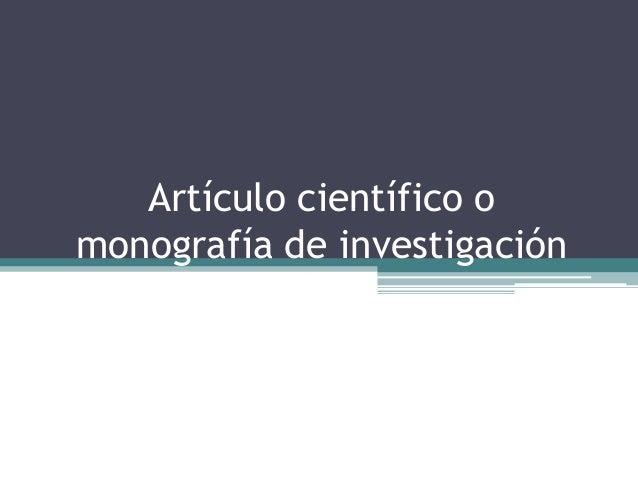 Artículo científico o monografía de investigación
