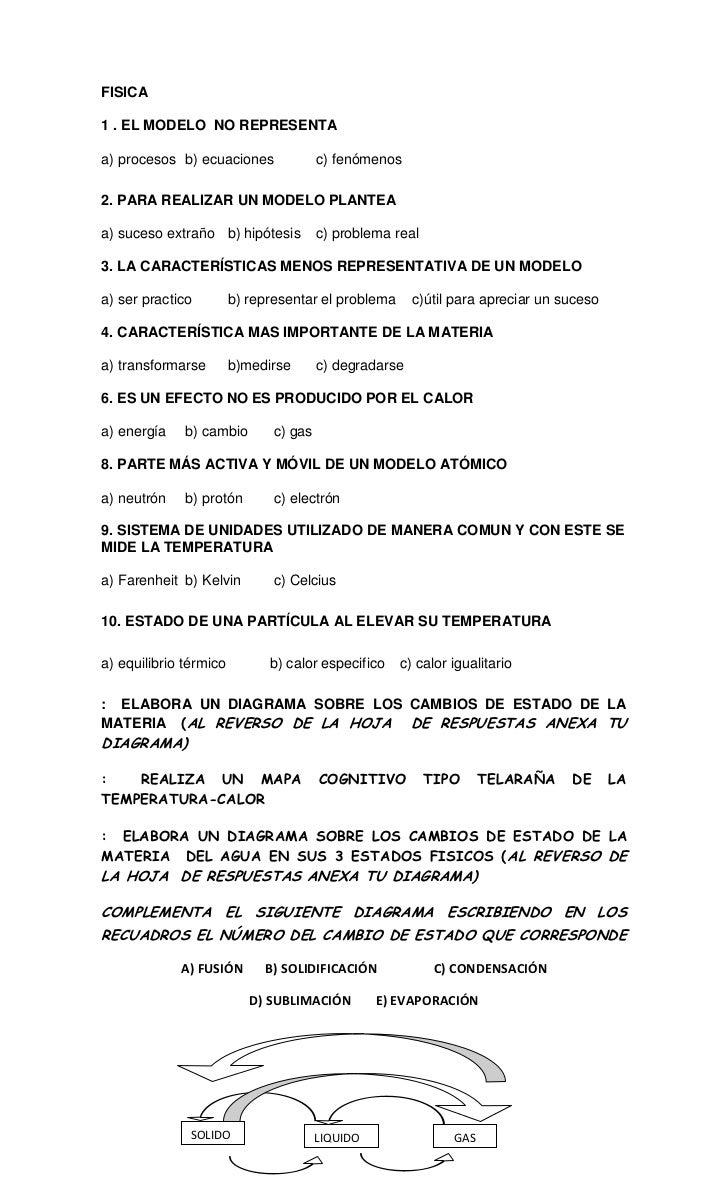 FISICA1 . EL MODELO NO REPRESENTAa) procesos b) ecuaciones               c) fenómenos2. PARA REALIZAR UN MODELO PLANTEAa) ...