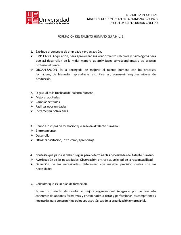 INGENIERÍA INDUSTRIALMATERIA: GESTION DE TALENTO HUMANO. GRUPO BPROF.: LUZ ESTELA DURAN CAICEDOFORMACIÓN DEL TALENTO HUMAN...