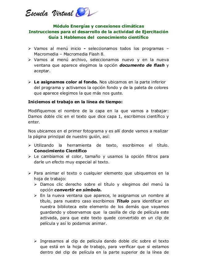 Módulo Energías y conexiones climáticas Instrucciones para el desarrollo de la actividad de Ejercitación Guía 1 Hablemos d...