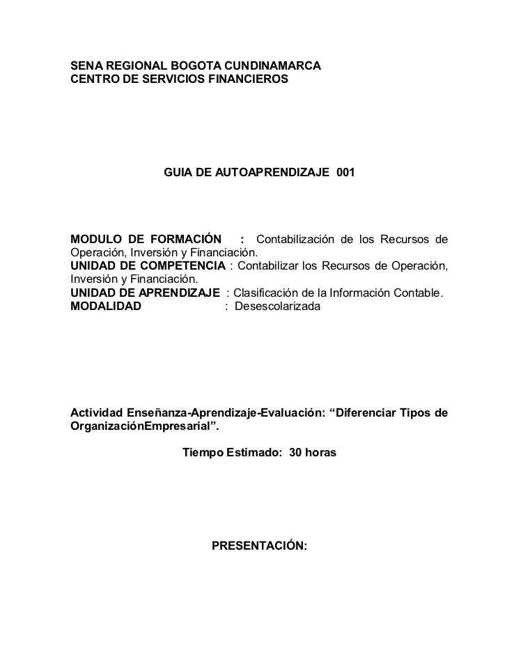 SENA REGIONAL BOGOTA CUNDINAMARCACENTRO DE SERVICIOS FINANCIEROS                GUIA DE AUTOAPRENDIZAJE 001MODULO DE FORMA...