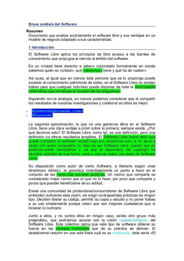 Breve análisis del Software Resumen Documento que analiza sucintamente el software libre y sus ventajas en un modelo de ne...