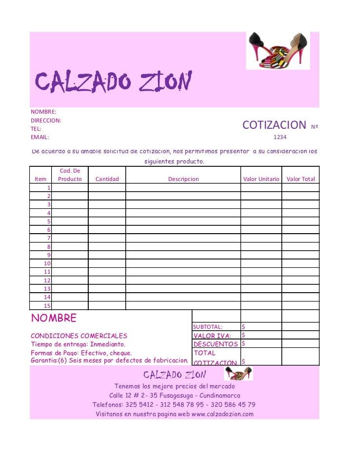 CALZADO ZIONNOMBRE:DIRECCION:TEL:                                                                  COTIZACION             ...